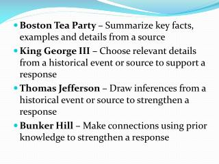 Boston Tea Party –  Summarize key facts, examples and details from a source