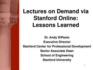 Dr. Andy DiPaolo Executive Director Stanford Center for Professional Development