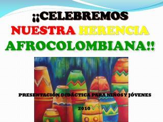 PRESENTACIÓN DIDÁCTICA PARA NIÑOS Y JÓVENES 2010