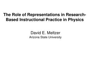 The Role of Representations in Research-Based Instructional Practice in Physics