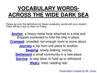 VOCABULARY WORDS-ACROSS THE WIDE DARK SEA