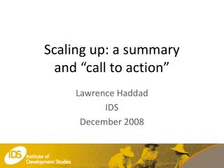 """Scaling up: a summary  and """"call to action"""""""