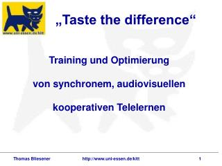 �Taste the difference�