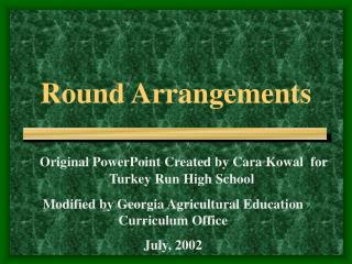 Round Arrangements