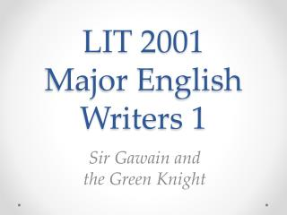 LIT 2001 Major English Writers 1