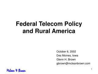 Federal Telecom Policy and Rural America