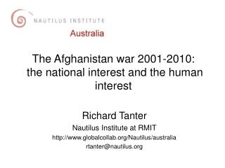 The Afghanistan war 2001-2010:  the national interest and the human interest