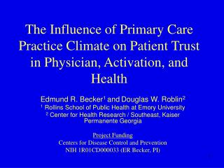 Edmund R. Becker 1  and Douglas W. Roblin 2