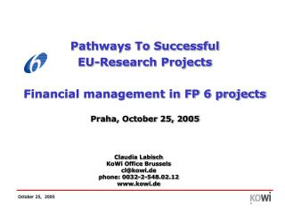 Pathways To Successful  EU-Research Projects Financial management in FP 6 projects