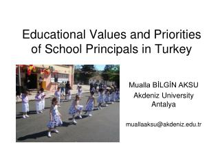 Educational Values and Priorities of School Principals in Turkey