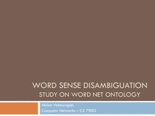 Word sense disambiguation Study on word net ontology