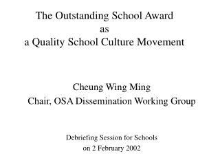 The Outstanding School Award  as a Quality School Culture Movement