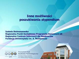 Inne możliwości poszukiwania stypendium Izabela Stelmaszewska
