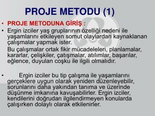 PROJE METODU (1)