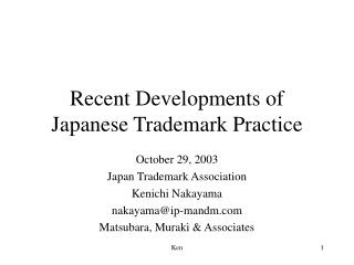 Recent Developments of Japanese Trademark Practice