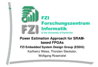 FZI  Forschungszentrum Informatik at the University of Karlsruhe