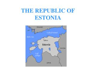 THE REPUBLIC OF ESTONIA