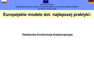 Europejskie modele dot. najlepszej praktyki :