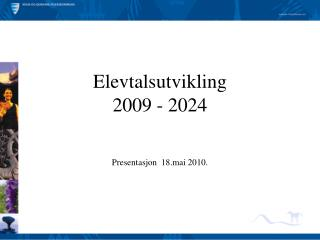 Elevtalsutvikling 2009 - 2024