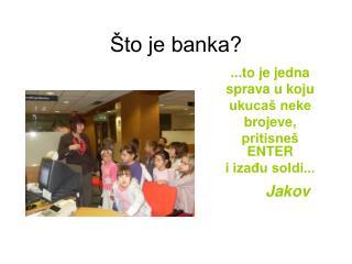 Što je banka?