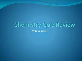 Chemistry Quiz Review
