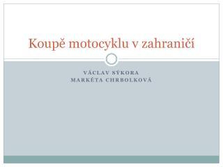 Koupě motocyklu v zahraničí