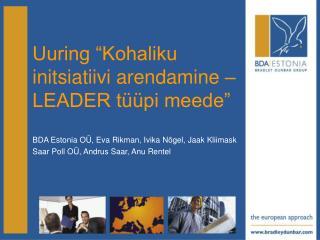 """Uuring """"Kohaliku initsiatiivi arendamine – LEADER tüüpi meede"""""""