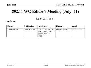 802.11 WG Editor's Meeting (July '11)
