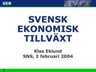 SVENSK EKONOMISK TILLV XT