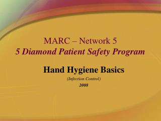 MARC   Network 5 5 Diamond Patient Safety Program