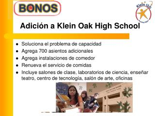 Adición a Klein Oak High School