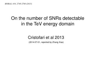 On the number of SNRs detectable in the TeV energy domain