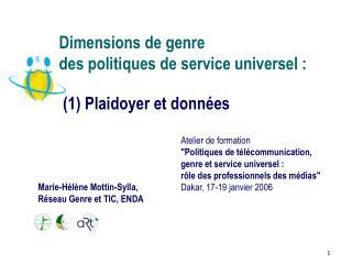 Dimensions de genre  des politiques de service universel :