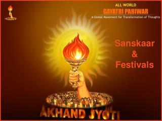 Sanskaar  &  Festivals