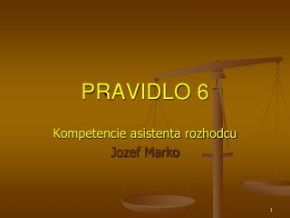PRAVIDLO 6