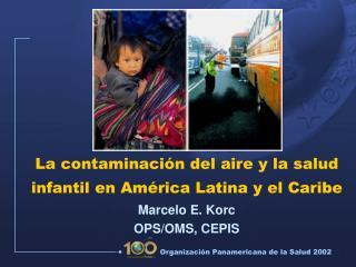 La contaminación del aire y la salud infantil en América Latina y el Caribe