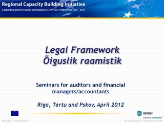 Legal  Framework Õiguslik raamistik