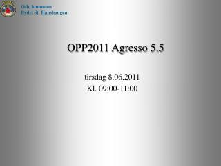 OPP2011 Agresso 5.5