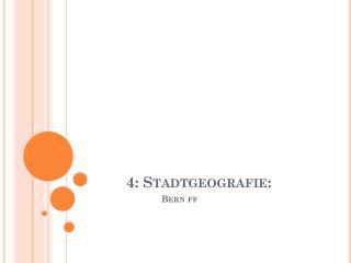 4: Stadtgeografie: