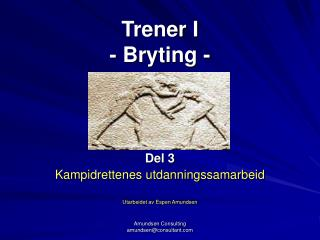 Trener I  - Bryting -