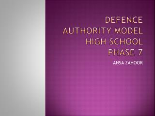 DEFENCE AUTHORITY MODEL HIGH SCHOOL PHASE 7