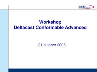 Workshop  Deltacast Conformable Advanced