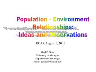 Population - Environment Relationships: Ideas and Observations