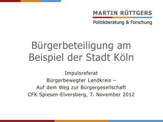 Bürgerbeteiligung am Beispiel der Stadt Köln