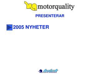 2005 NYHETER