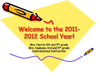 Welcome to the 2011-2012 School Year!