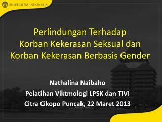 Perlindungan Terhadap  Korban Kekerasan Seksual dan Korban Kekerasan Berbasis Gender