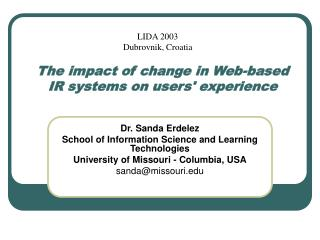 The impact of change in Web-based IR systems on users' experience