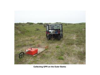 Collecting GPR on the Outer Banks