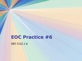 EOC Practice 6